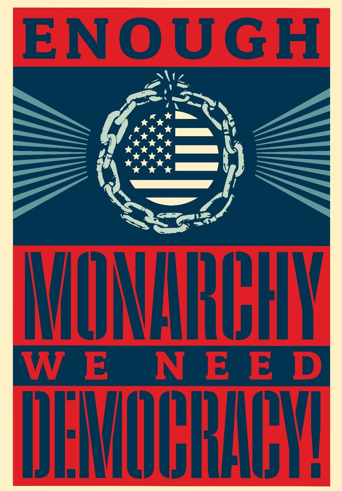 Art by Shepard Fairey that says Enough Monarchy, We Need Democracy!